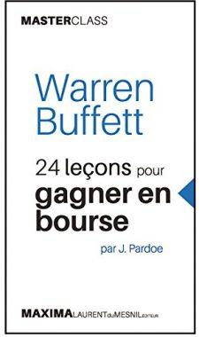 Gagner en Bourse avec Warren Buffett
