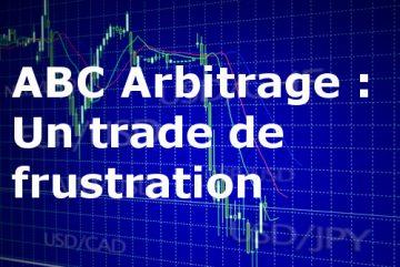 Trade frustrant sur ABC Arbitrage